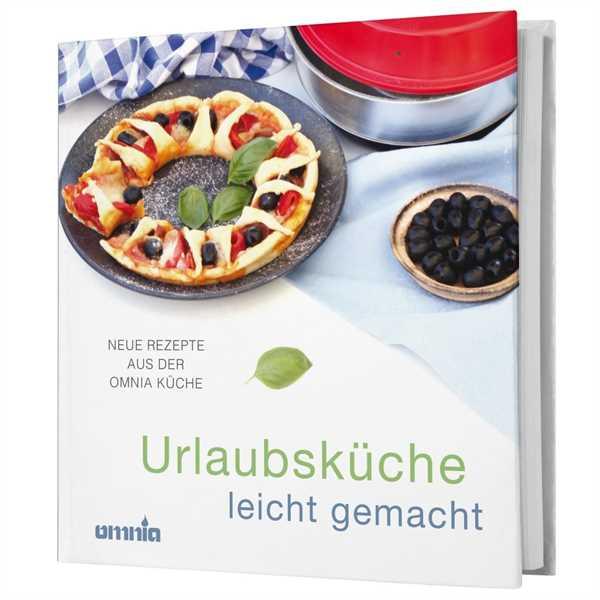 Omnia - Urlaubsküche leicht gemacht Kochbuch
